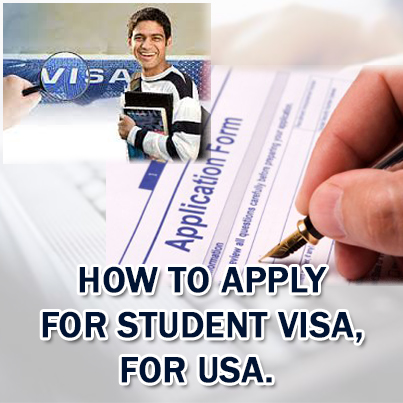 How to apply for student visa? For USA