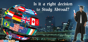 Is it a right decision to Study Abroad?