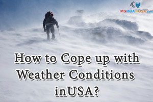 Weather Conditions in USA, How to Cope up?