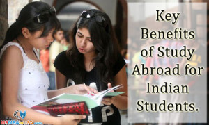 Benefits to Study Abroad for Indian Students