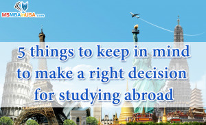 Right Decision for Studying Abroad
