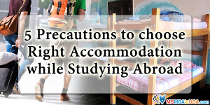 Choose Right Accommodation while Studying Abroad