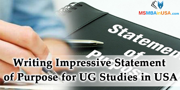Writing Impressive Statement of Purpose for UG Studies in USA