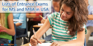 entrance exams for MS, MBA