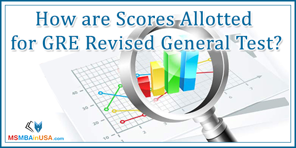 How are Scores Allotted for GRE Revised General Test?
