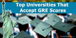 Top Universities That Accept GRE Scores