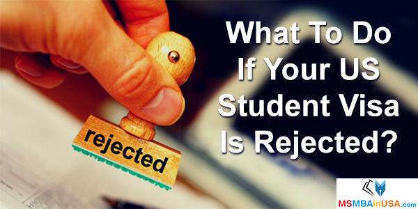 What To Do If Your US Student Visa Is Rejected?