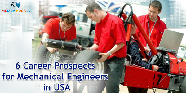 6 Career Prospects for Mechanical Engineers in USA