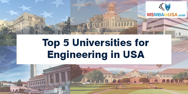 Top 5 Universities for Engineering in USA