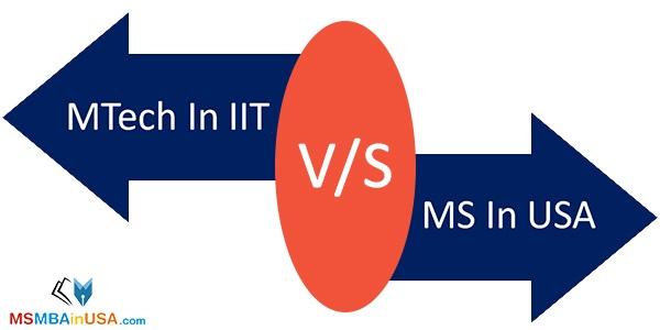 MTech from IIT vs. MS in USA