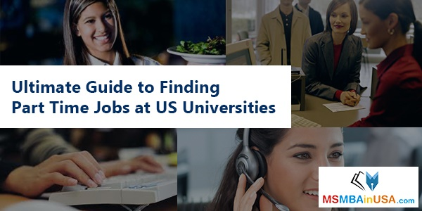 Ultimate Guide to Finding Part Time Jobs at US Universities