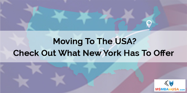 Moving To The USA? Check Out What New York Has To Offer