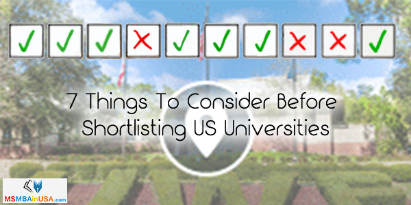 7 Things To Consider Before Shortlisting US Universities
