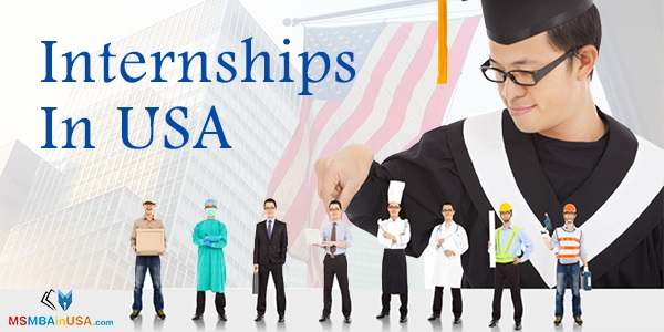 Everything You Need To Know About Internships In USA
