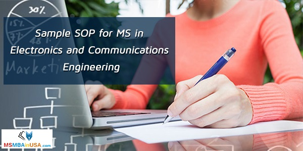 Sample SOP for MS in Electronics and Communications Engineering