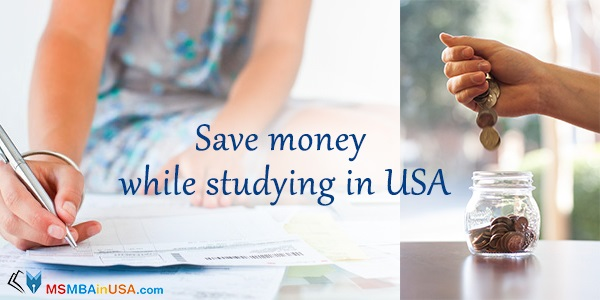 How to save money while studying in USA?