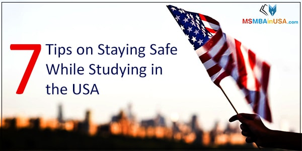 7 Tips on Staying Safe While Studying in the USA