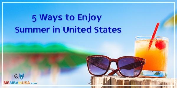 5 Ways to Enjoy Summer in United States