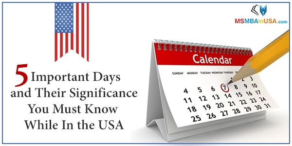 5 Important days and their significance you must know while in the USA