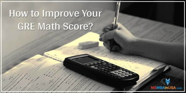 How to Improve Your GRE Math Score?